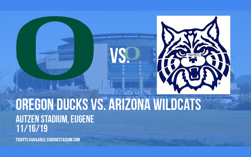 Oregon Ducks vs. Arizona Wildcats at Autzen Stadium