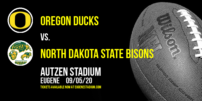 Oregon Ducks vs. North Dakota State Bisons at Autzen Stadium