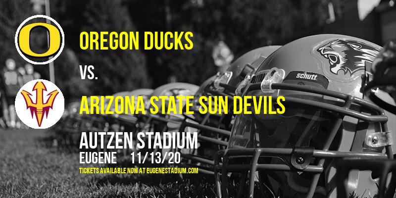 Oregon Ducks vs. Arizona State Sun Devils at Autzen Stadium