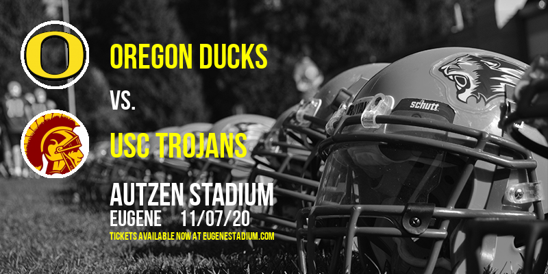 Oregon Ducks vs. USC Trojans at Autzen Stadium