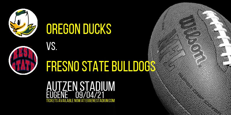 Oregon Ducks vs. Fresno State Bulldogs at Autzen Stadium