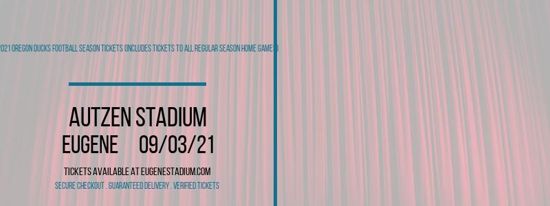 2021 Oregon Ducks Football Season Tickets (Includes Tickets To All Regular Season Home Games) at Autzen Stadium